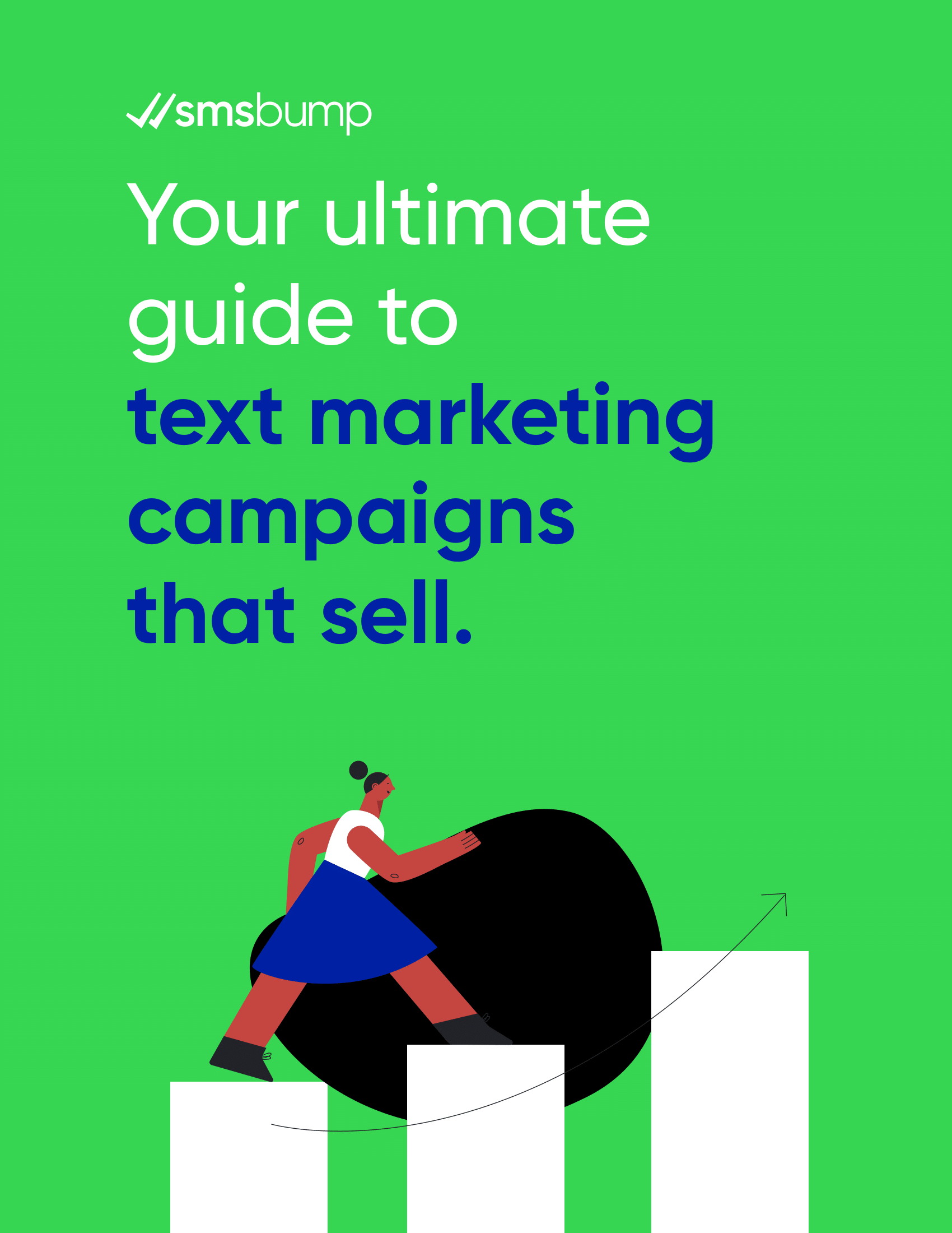 Your ultimate guide to text marketing campaigns that sell