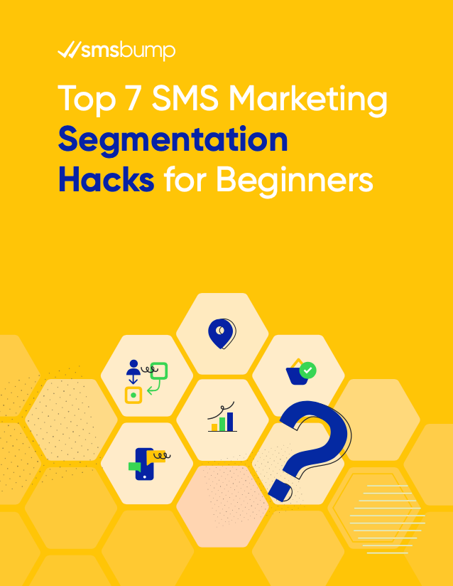 Top 7 SMS Marketing Segmentation Hacks for Beginners